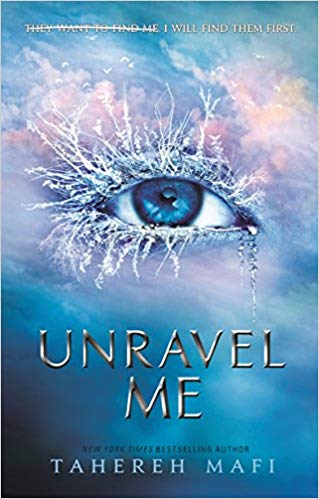 YA Review: Unravel Me (Shatter Me #2) - Taller Books