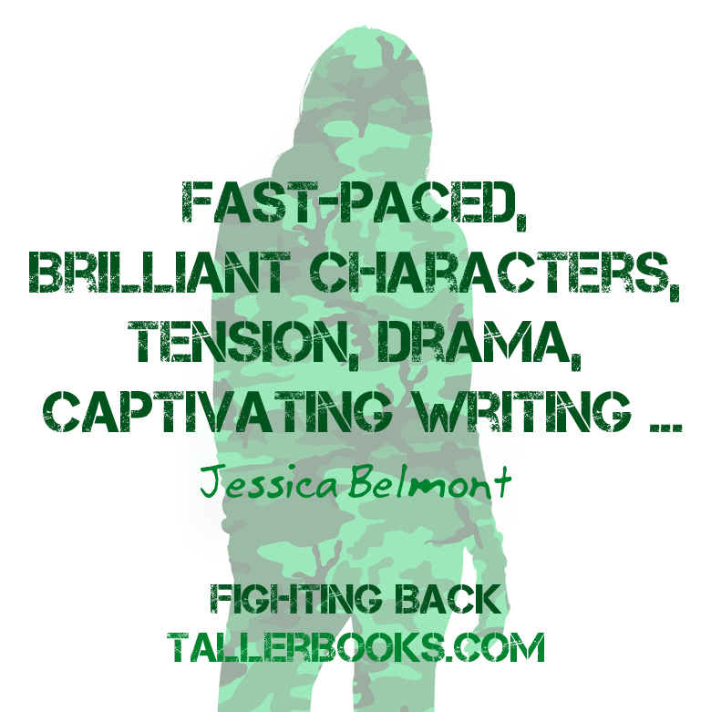 Fast-paced, brilliant characters, tension, drama, captivating writing
