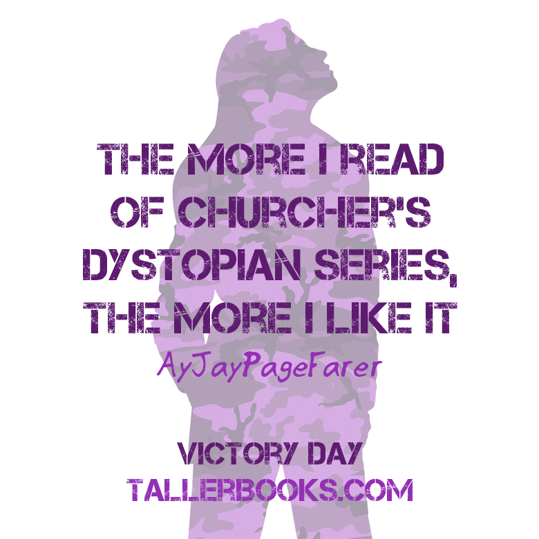 The more I read of Churcher's dystopian series, the more I like it - says AyJayPageFarer