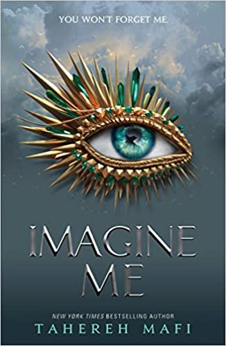 Cover of Imagine Me by Tahereh Mafi