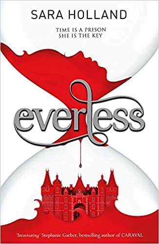 Cover of Everless by Sara Holland.
